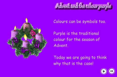 this assembly looks at how we use symbols and the way that the symbol for advent is the colour purple